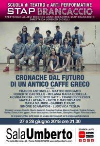 """""""Cronache dal Futuro di un Antico Caffè Greco"""", regia di Lorenzo Gioelli con Franco Antonelli al Teatro Sala Umberto"""