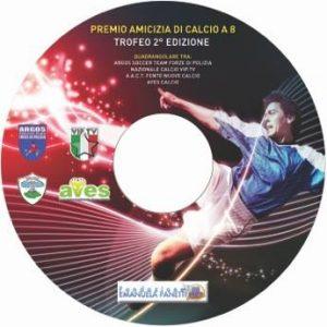 ARGOS Soccer TEAM - Premio Amicizia Calcio 8 - Trofeo 2^ edizione (2013)