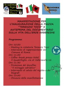 Inaugurazione Piazza Terenzio Tocci e anteprima Documentario sulla vita dell'eroe arbereshe