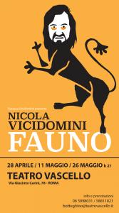 """Nicola Vicidomini in """"FAUNO"""" al Teatro Vascello di Roma"""