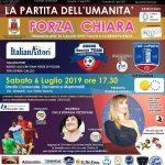 La Partita dell'Umanità - Forza Chiara. Sabato 6 luglio 2019 ore 17.30 Stadio Mammoliti - Fonte Nuova (RM)