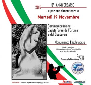 """martedì 19 novembre ore 9.45 P.zza della Libertà - Roma, V° anniversario Monumento """"L'Abbraccio"""" ai Caduti Forze dell'Ordine e del Soccorso"""
