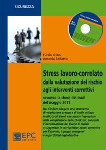 Stress lavoro-correlato dalla valutazione del rischio agli interventi correttivi - EPC Editore
