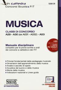 Musica - Manuale disciplinare completo per le prove scritte e orali dei concorsi a cattedra - SIMONE