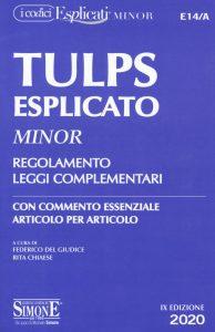 TUPLS Esplicato Minor Regolamento Leggi Complementari con commento essenziale articolo per articolo - SIMOME